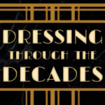Dressing Through The Decades
